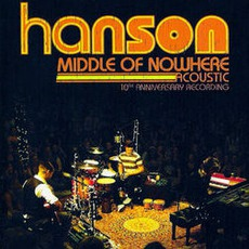 Middle Of Nowhere Acoustic mp3 Live by Hanson