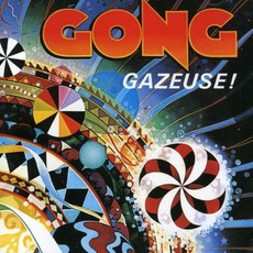 Gazeuse! mp3 Album by Gong