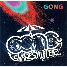 Shapeshifter mp3 Album by Gong