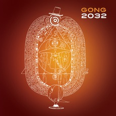 2032 mp3 Album by Gong