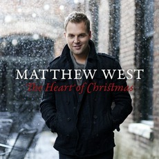 The Heart Of Christmas mp3 Album by Matthew West