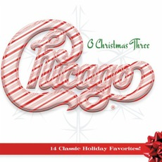 O Christmas Three mp3 Album by Chicago