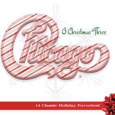 O Christmas Three mp3 Album by Chicago