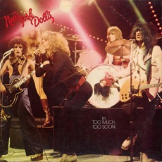 Too Much Too Soon mp3 Album by New York Dolls