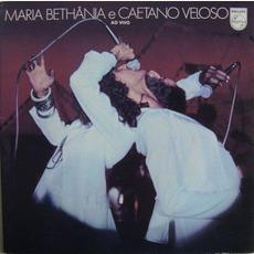 Maria Bethania & Caetano Veloso - Ao VIvo
