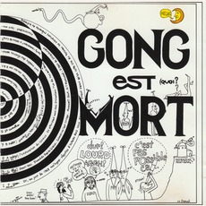 Gong Est Mort mp3 Live by Gong