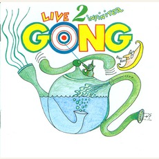 Live 2 Infinitea mp3 Live by Gong