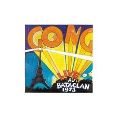 Live Au Bataclan mp3 Live by Gong