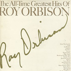 The All-Time Greatest Hits Of Roy Orbison mp3 Artist Compilation by Roy Orbison
