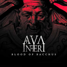 Blood Of Bacchus mp3 Album by Ava Inferi