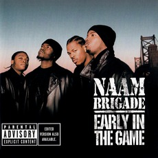 Early In The Game by Naam Brigade