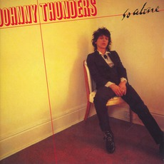 So Alone (Remastered) by Johnny Thunders