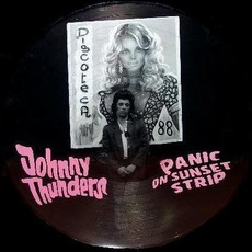 Panic On Sunset Strip by Johnny Thunders