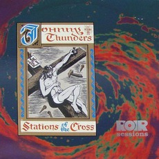 Stations Of The Cross by Johnny Thunders