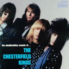 The Mindbending Sounds Of... The Chesterfield Kings