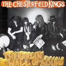 The Berlin Wall Of Sound by The Chesterfield Kings