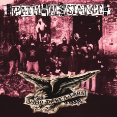 Who Dares... Wins mp3 Album by The Path Of Resistance