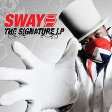 The Signature LP mp3 Album by Sway