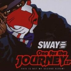 One For The Journey (This Is My Not Second Album) mp3 Album by Sway