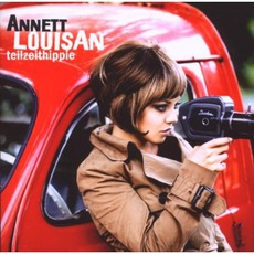 Teilzeithippie (Limited Edition) mp3 Album by Annett Louisan