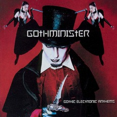 Gothic Electronic Anthems mp3 Album by Gothminister