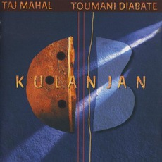 Kulanjan by Taj Mahal & Toumani Diabaté