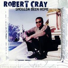 Shoulda Been Home mp3 Album by Robert Cray