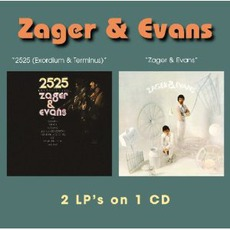 2525 (Exordium & Terminus) / Zager & Evans (Re-Issue) by Zager & Evans