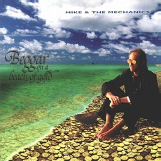 Beggar On A Beach Of Gold mp3 Album by Mike + The Mechanics