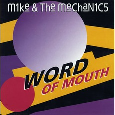 Word Of Mouth mp3 Album by Mike + The Mechanics