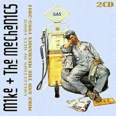 Collection Of Hits From Mike And The Mechanics 1985-2011