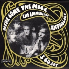 Here Come The Nice: The Immediate Anthology by The Nice