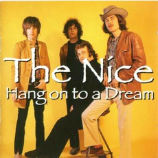 Hang On To A Dream (Re-Issue) by The Nice