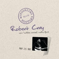 Authorized Bootleg: Live, Outdoor Concert, Austin, Texas, May 25.1987 mp3 Live by Robert Cray