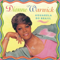 Aquarela Do Brasil mp3 Album by Dionne Warwick