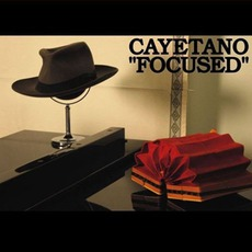 Focused mp3 Album by Cayetano