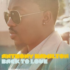 Back To Love mp3 Album by Anthony Hamilton