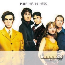 His 'N' Hers (Deluxe Edition) mp3 Album by Pulp