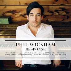 Response mp3 Album by Phil Wickham