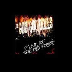 2007-06-27: Red Rocks Amphitheatre, CO, USA mp3 Live by Goo Goo Dolls