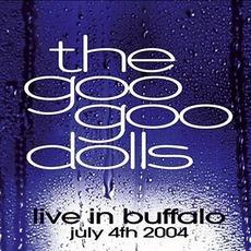 Live In Buffalo: July 4th 2004 mp3 Live by Goo Goo Dolls