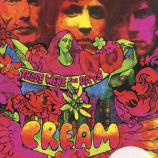 Those Were The Days mp3 Artist Compilation by Cream