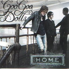 Home mp3 Single by Goo Goo Dolls