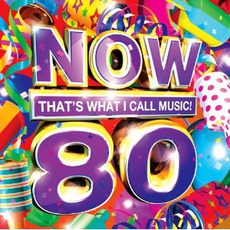 Now That's What I Call Music! 80 mp3 Compilation by Various Artists
