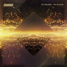 The Dreamer / The Believer (Target Deluxe Edition) mp3 Album by Common