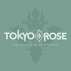 The Promise In Compromise by Tokyo Rose