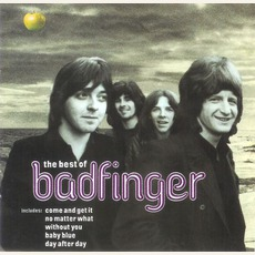 Come And Get It: The Best Of Badfinger