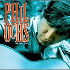 The Early Years mp3 Artist Compilation by Phil Ochs