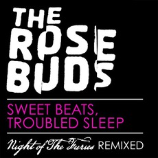 Sweet Beats, Troubled Sleep (Night Of The Furies Remixed)