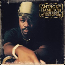 Comin' From Where I'm From mp3 Album by Anthony Hamilton